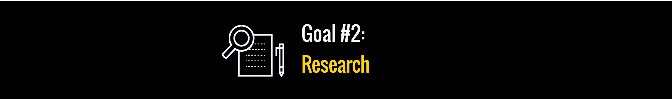 Goal #2: Research